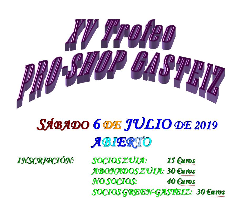 Sábado 6-julio: XV Trofeo Pro-Shop Gasteiz