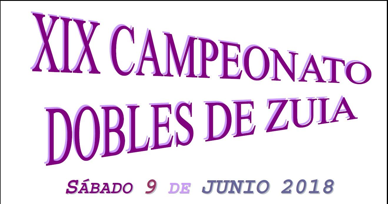XIX CAMPEONATO DOBLES DE ZUIA 2018 – ABIERTO