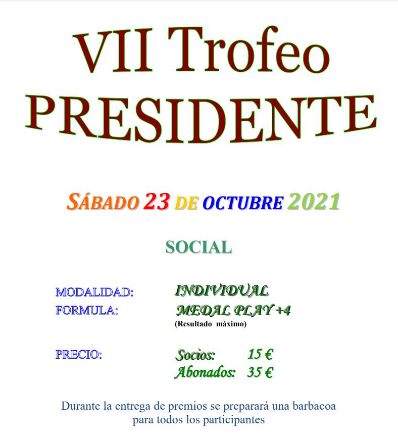 VII Trofeo PRESIDENTE 2021