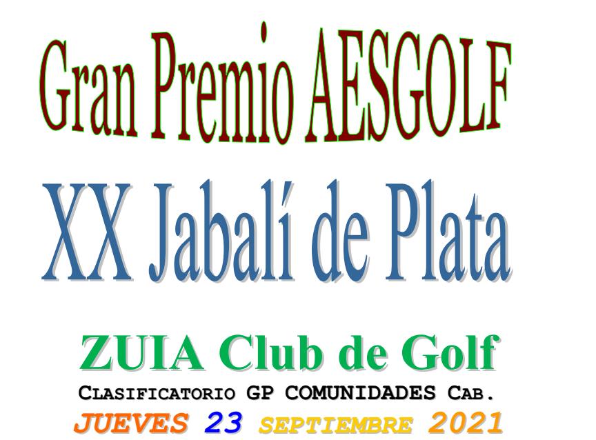 23-sept-2021: Gran Premio AESGOLF JABALI DE PLATA