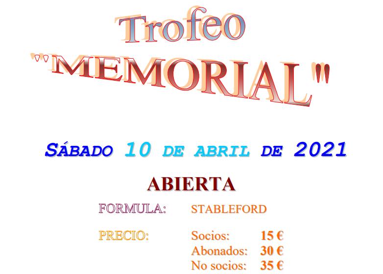 Sábado 10-abril-2021: Trofeo Memorial. Abierto