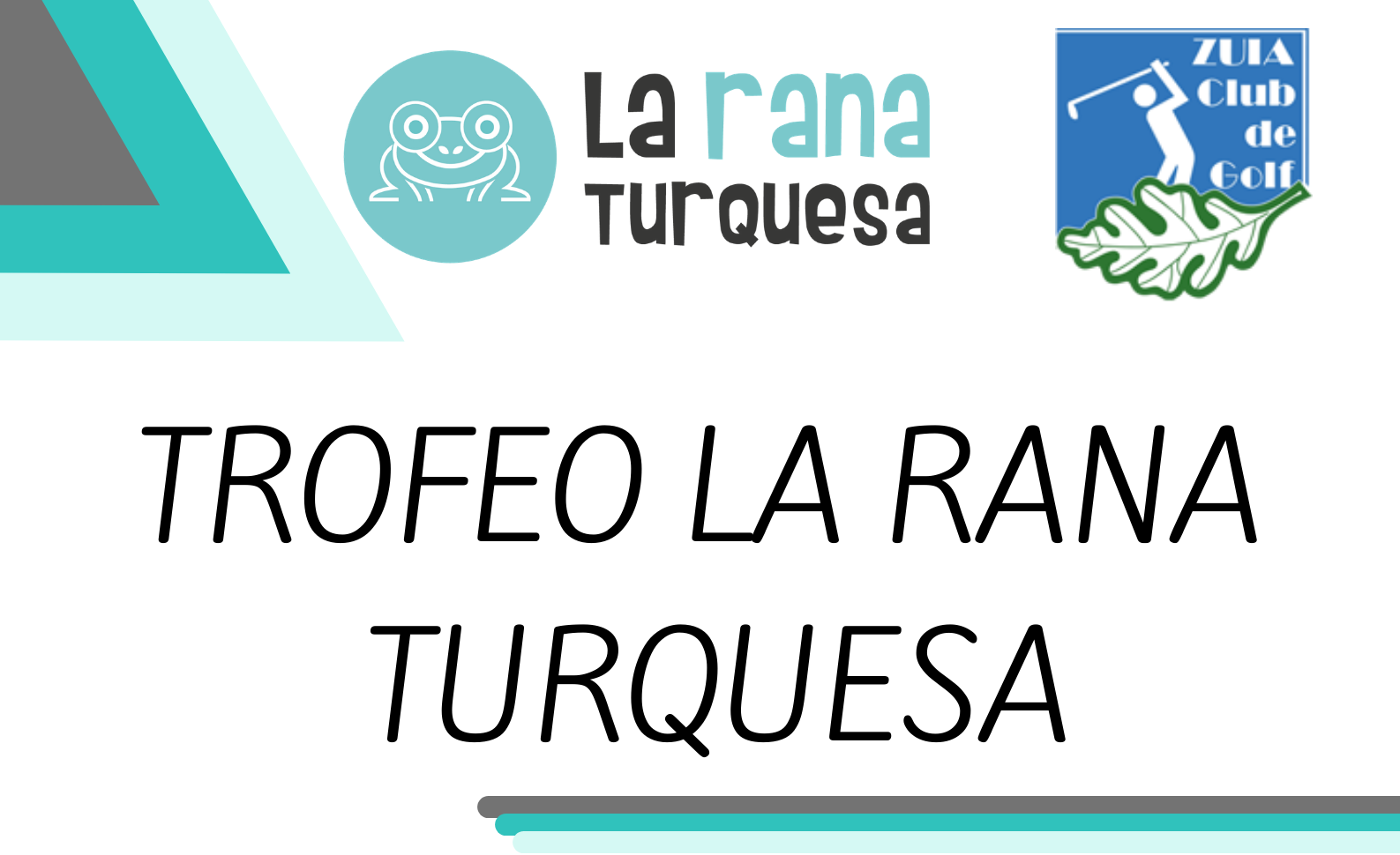Trofeo LA RANA TURQUESA – 2021