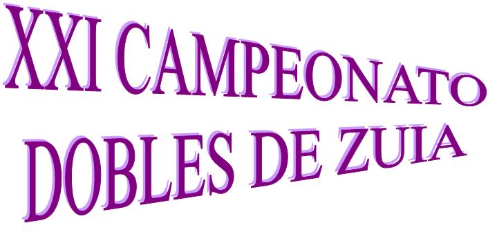 Sábado 7-agosto: XXI CAMPEONATO Dobles de ZUIA
